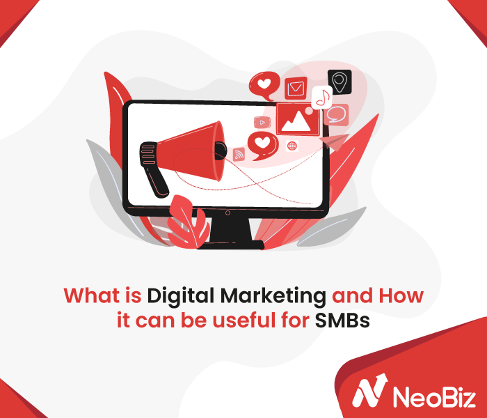 What is digital marketing and why is it important for SMBs?