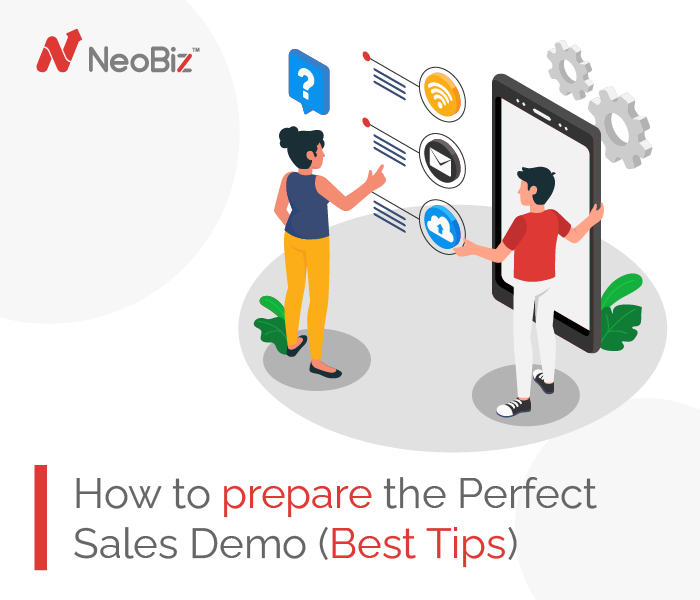 How To Prepare The Perfect Sales Demo (Best Tips)