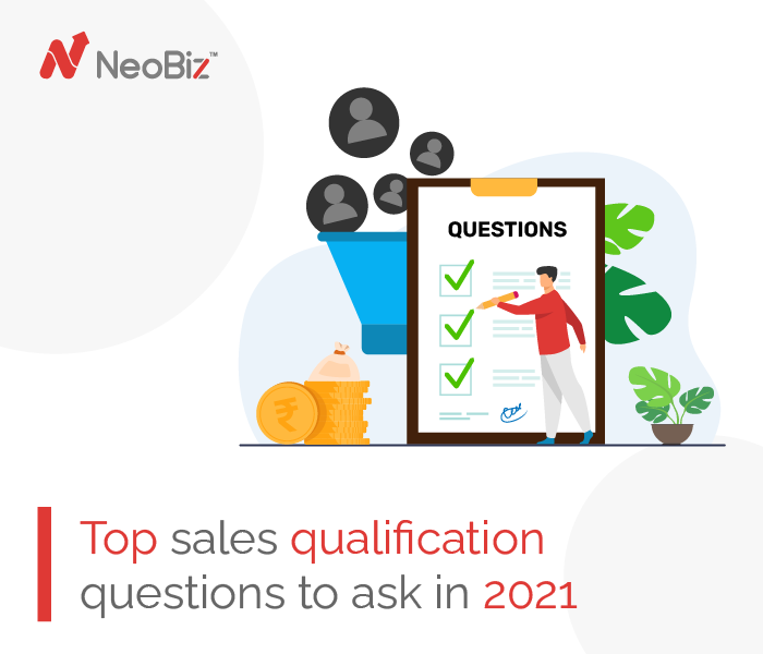 8 Top Sales Qualification Questions To Ask in 2021