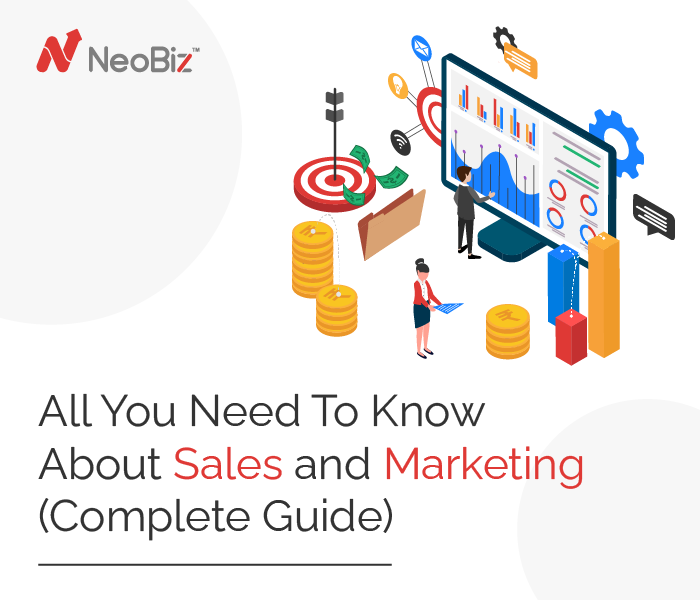 All You Need To Know About Sales And Marketing (Complete Guide)